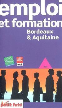 Emploi et formation, Bordeaux & Aquitaine : 2009