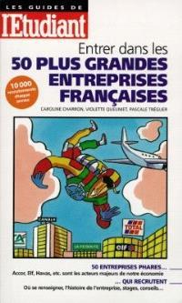 Entrer dans les 50 plus grandes entreprises françaises