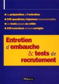Entretien d'embauche et tests de recrutement