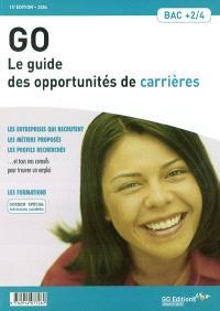 Go : le guide des opportunités de carrières 2004 : bac+2 à bac+4