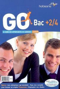 GO bac + 2-4 : le guide des opportunités de carrières, 2009