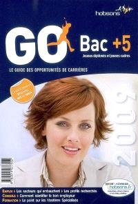 GO bac + 5, jeunes diplômés et jeunes cadres : le guide des opportunités de carrières