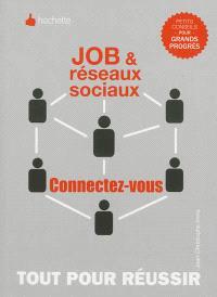 Job et réseaux sociaux, connectez-vous !