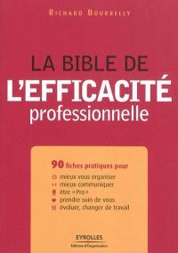La bible de l'efficacité professionnelle