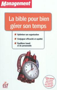 La bible pour bien gérer son temps