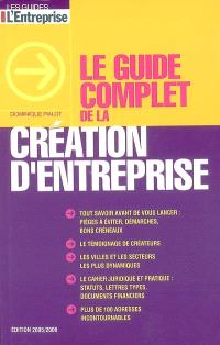 Le guide complet de la création d'entreprise
