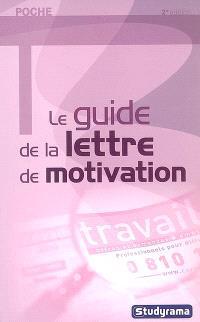 Le guide de la lettre de motivation