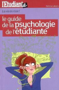Le guide de la psychologie de l'étudiante : la vie en rose !