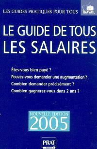 Le guide de tous les salaires 2005