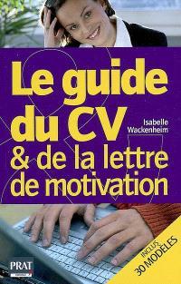 Le guide du CV & de la lettre de motivation
