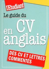 Le guide du CV en anglais : des CV et des lettres commentés