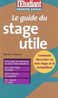 Le guide du stage utile
