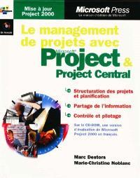 Le management de projets avec Microsoft Project et Project Central