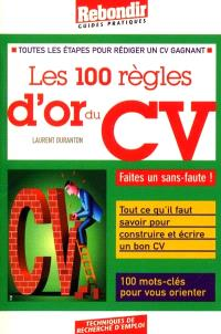Les 100 règles d'or du CV