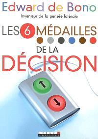 Les 6 médailles de la décision