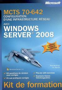 MCTS 70-642, configuration d'une infrastructure réseau avec Windows Server 2008