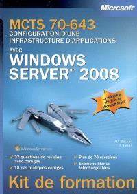 MCTS 70-643, configuration d'une infrastructure d'applications avec Windows Server 2008