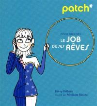 Patch pour trouver le job de ses rêves