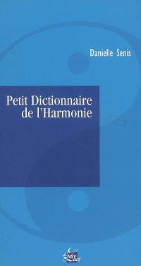 Petit dictionnaire de l'harmonie