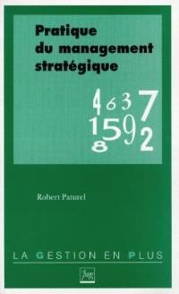 Pratique du management stratégique