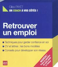 Retrouver un emploi : un livre pour vous guider, un coach pour vous répondre
