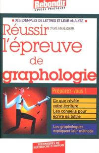 Réussir l'épreuve de graphologie