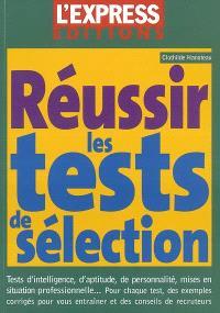 Réussir ses tests de sélection