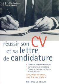 Réussir son CV et sa lettre de candidature : pour trouver un emploi
