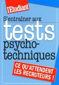 S'entraîner aux tests psychotechniques : ce qu'attendent les recruteurs !