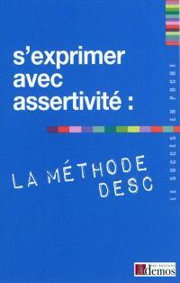 S'exprimer avec assertivité : la méthode DESC