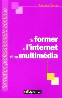 Se former à l'Internet et au multimédia
