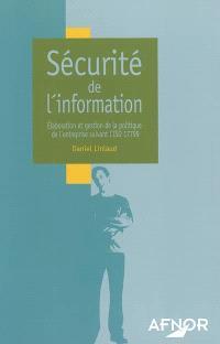 Sécurité de l'information : élaboration et gestion de la politique de l'entreprise suivant l'ISO 17799