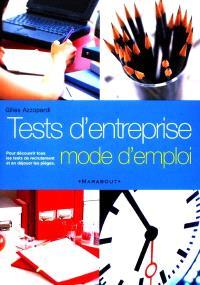 Tests d'entreprise : mode d'emploi