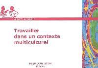 Travailler dans un contexte multiculturel