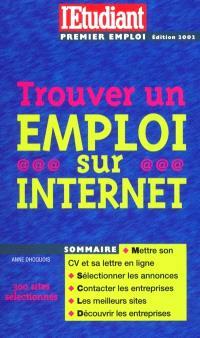 Trouver un emploi sur Internet : édition 2002