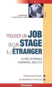 Trouver un job ou un stage à l'étranger : au pair, volontariat, humanitaire, jobs d'été