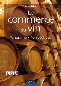Le commerce du vin : analyse, prospective