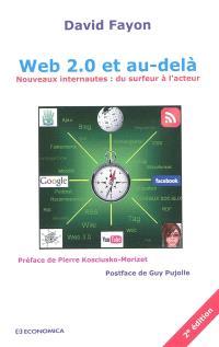 Web 2.0 et au-delà : nouveaux internautes : du surfeur à l'acteur