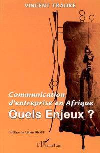 Communication d'entreprise en Afrique : quels enjeux ?