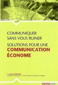 Communiquer sans vous ruiner : solutions pour une communication économe