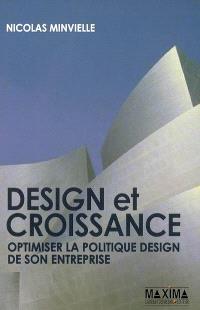 Design et croissance : optimiser la politique design de son entreprise