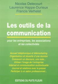 Les outils de communication : pour les entreprises, les associations et les collectivités