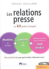 Les relations presse : un kit prêt à l'emploi