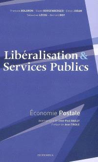 Libéralisation & services publics, économie postale