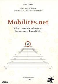 Mobilités.Net : villes, transports, technologies, face aux nouvelles mobilités