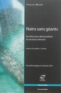 Nains sans géants : architecture décentralisée et services Internet