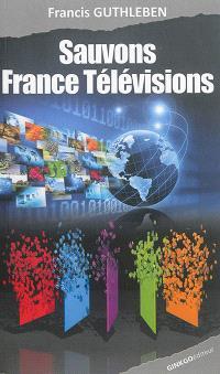 Sauvons France Télévisions
