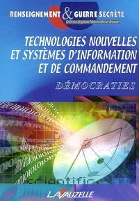 Technologies nouvelles et systèmes d'information et de commandement : actes du colloque au Carré des Sciences, amphithéâtre Poincaré, 2 et 3 juillet 2002