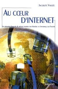 Au coeur d'Internet : un pionnier français du réseau examine son histoire et s'interroge sur l'avenir