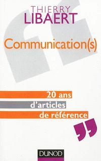 Communication(s) : 20 ans d'articles de référence